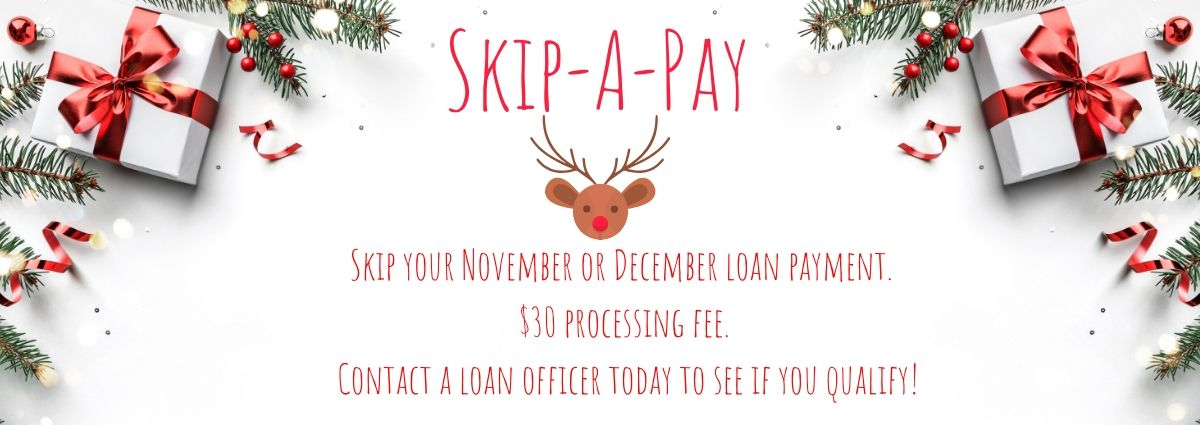 contact us about our skip a pay program 870-836-4400